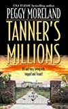 img - for Tanner's Millions (Author Spotlight) book / textbook / text book