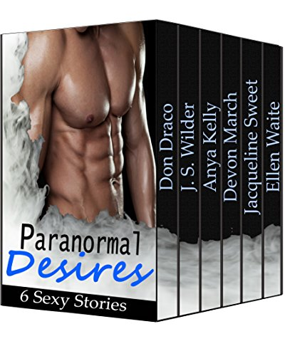 Paranormal Desires: 6 Sexy Stories book cover