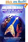 One for the Road: How to Be a Music T...