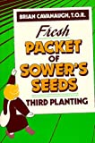 Fresh Packet of Sower's Seeds: Third Planting