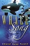 Whale Song: A Novel