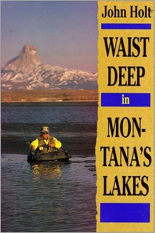 Waist Deep in Montana's Lakes (The Pruett Series)