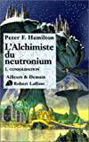 [L']alchimiste du Neutronium : Consolidation