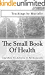 The Small Book Of Health: And How To...