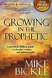 GROWING IN THE PROPHETIC