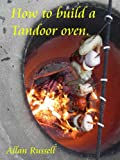 How to build a Tandoor oven (A Brickie series Book 4)