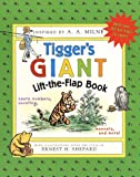 Tigger's Giant Lift-The-Flap Book (Winnie-the-Pooh Collection) A. A. Milne