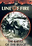 Line Of Fire: The Battle Of The Bulge [DVD]