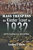 img - for Mass Trespass On Kinder Scout In 1932: and the Founding of our National Parks book / textbook / text book