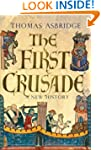 The First Crusade: A New History
