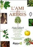 echange, troc Sallard - L'Ami des arbres