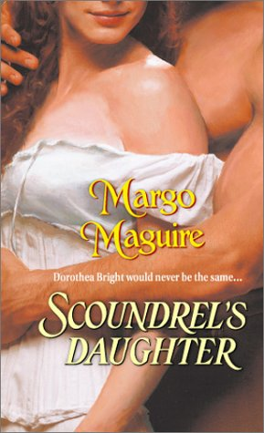 Scoundrel's Daughter, MARGO MAGUIRE
