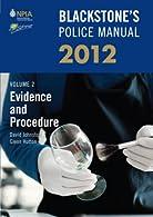 Blackstone's Police Manual Volume 2: Evidence and Procedure