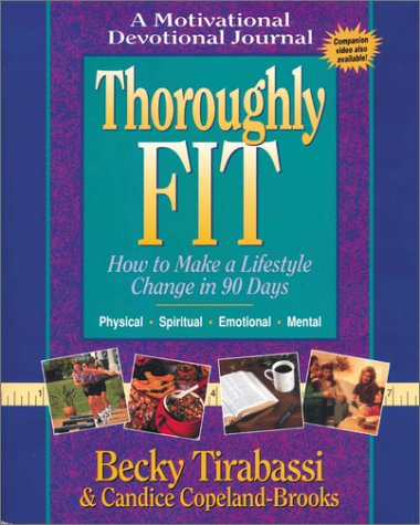 Thoroughly Fit, BECKY TIRABASSI, CANDICE COPELAND-BROOKS