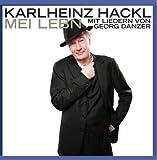 Karlheinz Hackl - Mei Lebn - Mit Liedern von Georg Danzer