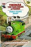Percy Runs Away (Thomas the Tank Engine & Friends) Rev. W. Awdry