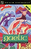 img - for Teach Yourself Gaelic: A Complete Course for Beginners book / textbook / text book