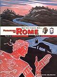 echange, troc Philippe Castejon, Vincent Desplanche - Sur les traces des fondateurs de Rome