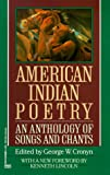 American Indian Poetry: An Anthology of Songs and Chants