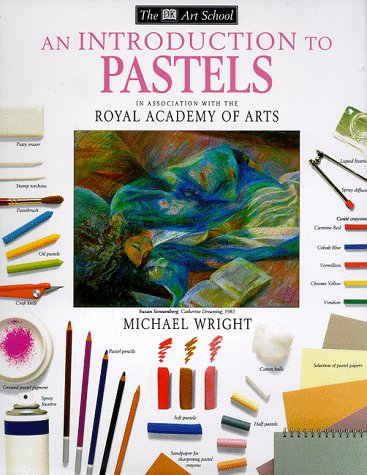 An Introduction to Pastels (DK Art School)