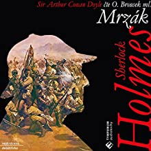 Mrzák (Sherlock Holmes 9) (       UNABRIDGED) by Arthur Conan Doyle Narrated by Otakar Brousek ml.