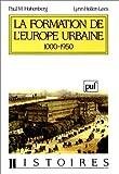 echange, troc Paul M Hohenberg, Lynn Hollen Lees - La formation de l'Europe urbaine, 1000-1950