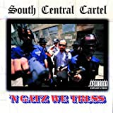 N Gatz We Truss South Central Cartel