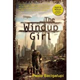 The Windup Girlby Paolo Bacigalupi