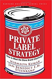 """Cover of """"Private Label Strategy: How to ..."""