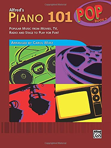Alfred's Piano 101- Pop Book 2