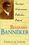 img - for Benjamin Banneker: Surveyor, Astronomer, Publisher, Patriot book / textbook / text book