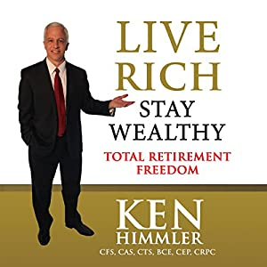 Live Rich Stay Wealthy Audiobook