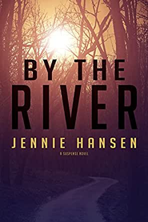 By the River - Kindle edition by Jennie Hansen. Religion