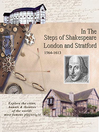 In The Steps of Shakespeare London & Stratford 1564