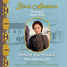 Dear America: Behind the Masks Audiobook by Susan Patron Narrated by Cassandra Campbell