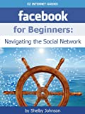 Facebook for Beginners: Navigating the Social Network (Updated Sep. 2013)