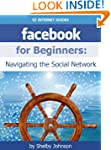 Facebook for Beginners: Navigating th...