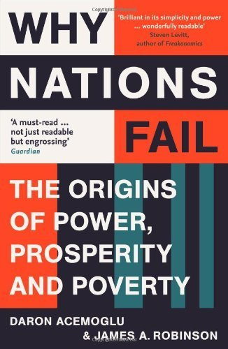 an analysis of why nations fail International development, politics, economy - an analysis of why nations fail.