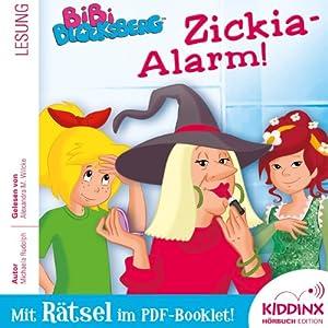 Zickia-Alarm! (Bibi Blocksberg) Hörbuch
