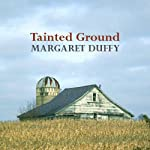 Tainted Ground (       UNABRIDGED) by Margaret Duffy Narrated by Patricia Gallimore