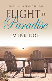 Flight to Paradise (Flight Trilogy, Book 1)