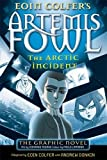 Artemis Fowl: The Arctic Incident (Book 2) (0141325860) by Colfer, Eoin