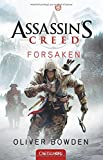 Assassin's Creed, Tome 5 : Forsaken Oliver Bowden
