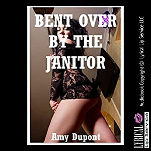 Bent over by the Janitor Audiobook
