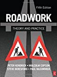 Roadwork: Theory and Practice (0750664703) by Kendrich, Peter
