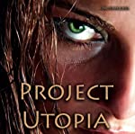 Project Utopia   Pam Mosbrucker