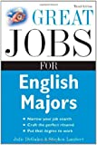 Great Jobs for English Majors, 3rd ed. (Great Jobs For... Series)