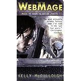 WebMage (Ravirn, Book 1) ~ Kelly McCullough