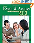 Using Microsoft Excel and Access 2013...