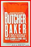 img - for Butcher, Baker: A True Account of a Serial Murder (Onyx) book / textbook / text book